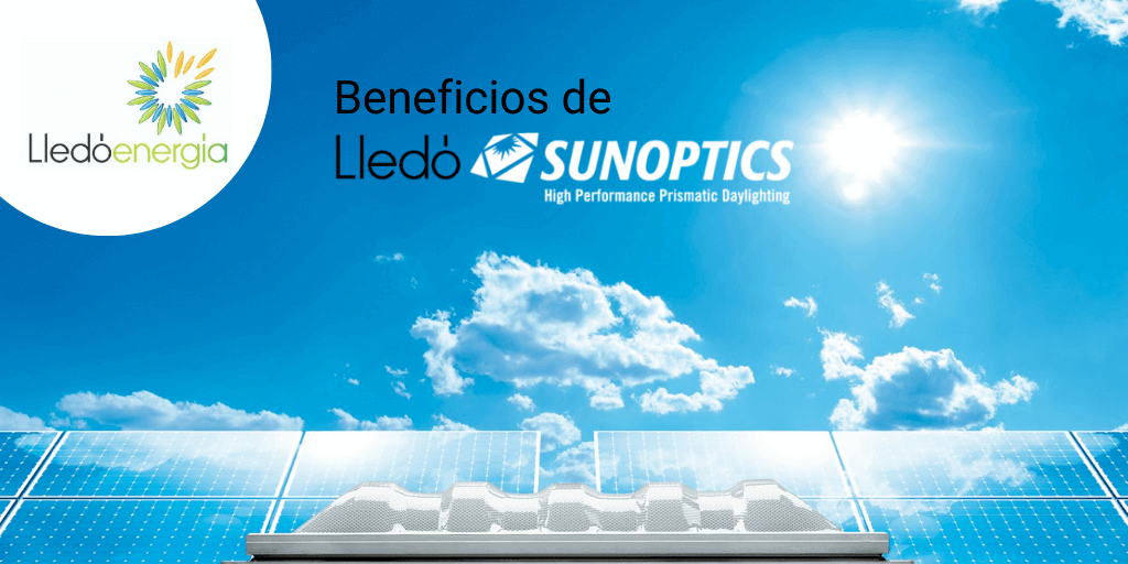 Beneficios Lledó Sunoptics