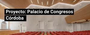 Proyecto: Palacio de Congresos Córdoba