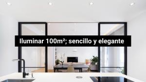 Proyecto: iluminar 100 metros cuadrados con soluciones integrales