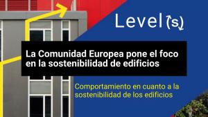 La CE crea el marco europeo Level(s), velando por la construcción eficiente